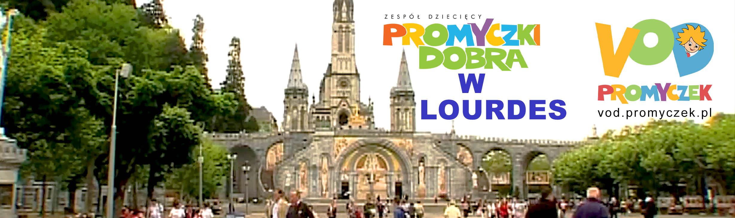 Promyczki Dobra w Lourdes na VOD